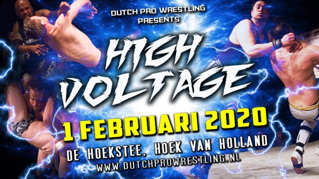 DUTCH PRO WRESTLING PRESENTS… HIGH VOLTAGE 2020