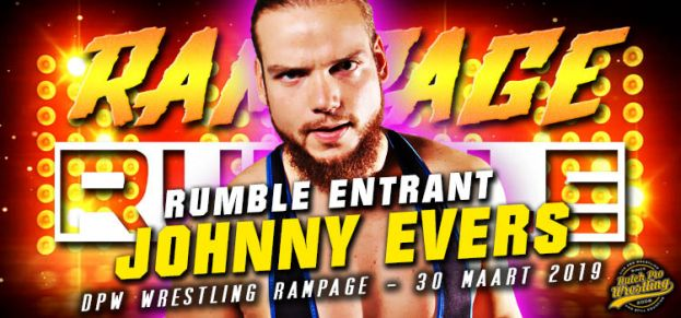 RAMPAGE RUMBLE UPDATE: ENTRANT # 12 – JOHNNY EVERS