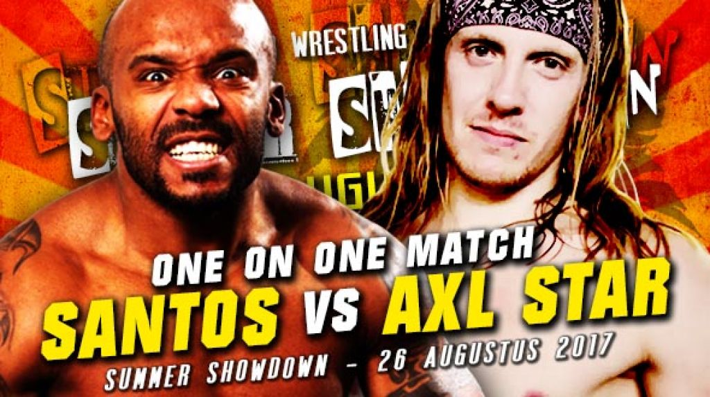 SUMMER SHOWDOWN 2017 - SANTOS VERSUS AXL STAR