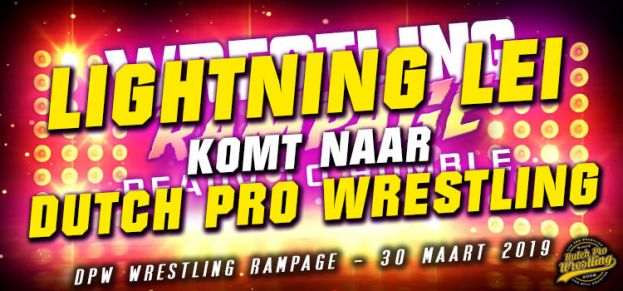 WRESTLING RAMPAGE 2019 - INTRODUCING… THE LEGENDARY LIGHTNING LEI!
