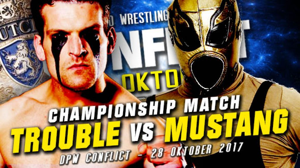 DPW CONFLICT 2017 - TROUBLE MAKER VERSUS MUSTANG #1 – TITLE MATCH