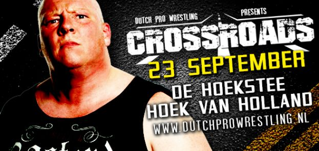 DUTCH PRO WRESTLING CROSSROADS 2016