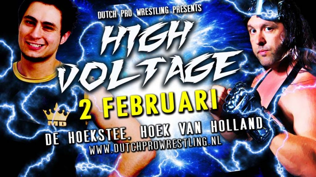 EVA LYNN'S DUTCH PRO WRESTLING PRESENTS… HIGH VOLTAGE