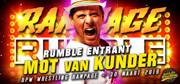 RAMPAGE RUMBLE UPDATE – ENTRANT # 9: MOT VAN KUNDER IS READY TO RUMBLE!