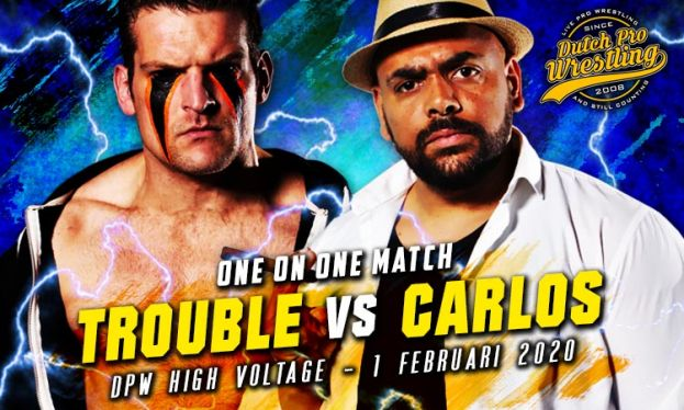 HIGH VOLTAGE 2020 -TROUBLE MAKER VERSUS CARLOS ROBERTO